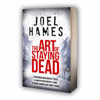 Book cover 'The Art of Staying Dead' by Joel Hames